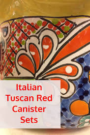 italian style kitchen canisters italian tuscan canister sets beautiful painted tuscany