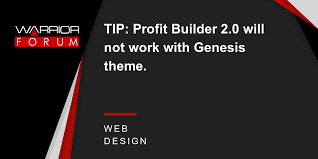 themes builder 2 0 tip profit builder 2 0 will not work with genesis theme warrior