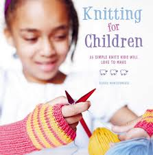 my first knitting book 35 easy and fun knitting projects for