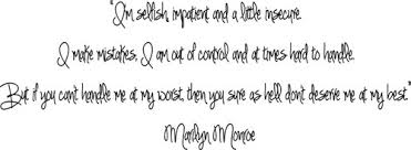 i u0027m selfish impatient and a little insecure marilyn monroe quote
