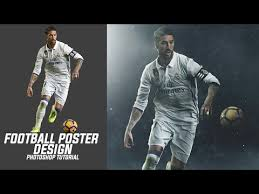 poster design with photoshop tutorial photoshop tutorial football poster design tutorial blending