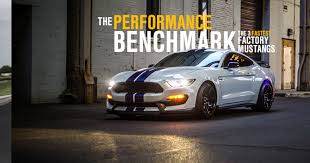 fastest stock mustang made the 3 fastest factory mustangs the performance benchmark