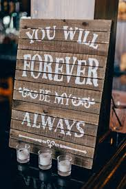 wedding sayings for signs signs porch signs stunning rustic outdoor signs 30 easy diy