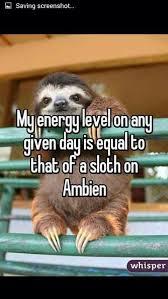 Sloth Asthma Meme - chronicillness dysautonomia fibromyalgia fun pinterest