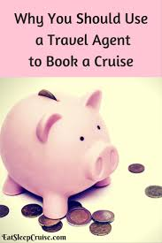 why use a travel agent images Why you should use a travel agent to book a cruise jpg
