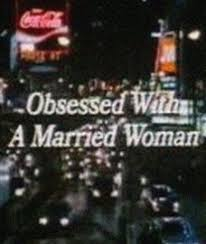 obsessed film watch online obsessed with a married woman 1985 movie watch online free gofilms4u