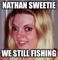 Nathan Meme - ugly girlfriend imgflip