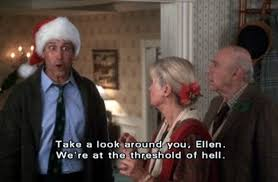 Clark Griswold Meme - 7 funniest quotes from national loon christmas vacation