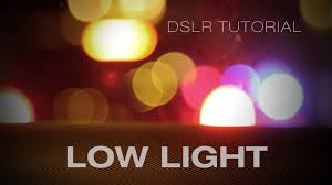 best low light dslr camera dslr video tips for filming at night in low light youtube