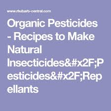 25 unique organic pesticides ideas on pinterest organic