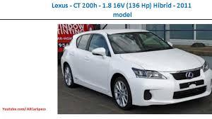 lexus ct200h models lexus ct 200h 1 8 16v 136 hp hibrid 2011 model auto full