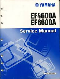 yamaha generator factory service manual ef4600a ef6600a part