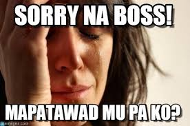 Sorry Po Meme - sorry na boss first world problems meme on memegen