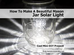 Diy Solar Light by Jar Solar Light Familyhomeandlife Com1 Jpg