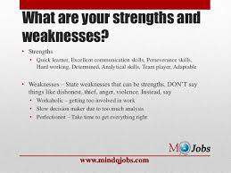 strengths and weaknesses in resume what are your strengths and