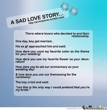 Sad Memes About Love - a sad love story by jonjonutot meme center