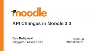 moodle theme api moodle 3 3 api change overview mootieuk17