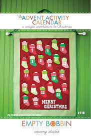 the advent activity calendar pattern empty bobbin sewing studio