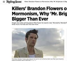 I Love Brandon Flowers - brandon flowers talks mormonism with rolling stone deseret news