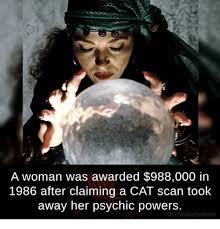 Psychic Meme - 25 best memes about psychic powers psychic powers memes