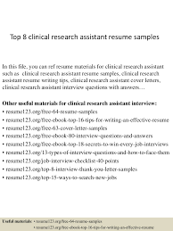 top8clinicalresearchassistantresumesamples 150409002534 conversion gate01 thumbnail 4 jpg cb u003d1428557178