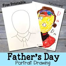father u0027s day portrait drawing with free printable totschooling
