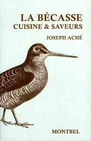 cuisiner une becasse montbel livre chasse vénerie aché bécasse cuisine gibier