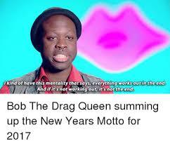 Drag Queen Meme - 25 best memes about bob the drag queen bob the drag queen memes