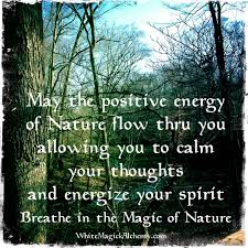 breathe in the magic of nature mantras affirmations prayers