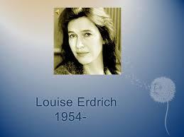 bureau louise louise erdrich introduction born june 7 1954 falls