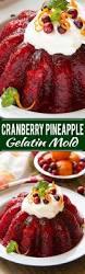 jello recipes for thanksgiving cranberry jello salad recipe orange zest and cranberry sauce