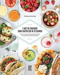 cuisiner autrement 7 livres de recettes pour cuisiner autrement
