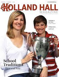 holland hall magazine spring summer 2011 by holland hall issuu