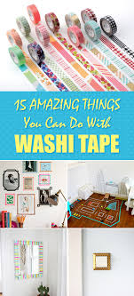 things to do with washi tape 15 amazing things you can do with washi tape
