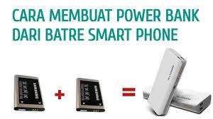 cara membuat powerbank menggunakan baterai abc cara membuat power bank dari batre hp 100 anda pasti bisa youtube