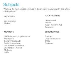 chambre des m iers luxembourg design policy in workshop luxembourg presentation