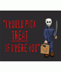 pick treat women u0027s t shirt funny jokes halloween scary fancy