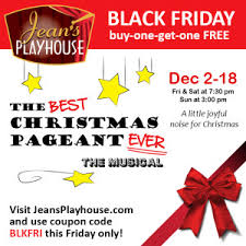 best black friday cigar deals black friday deal on holiday tickets at jean u0027s playhouse jean u0027s