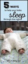 Baby Comfort Feeding At Night Best 25 Baby Sleep Through Night Ideas On Pinterest Baby Sleep