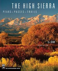 Sierra High Route Map by The High Sierra Peaks Passes Trails R J Secor 9780898869712