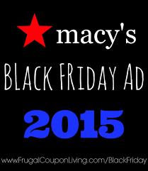 macy s black friday deals macy u0027s black friday deals 2015 and ad scan november 26 u0026 27