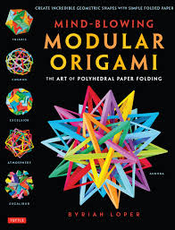 mind blowing modular origami newsouth books