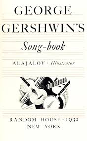 george gershwin s song book george gershwin edition signed