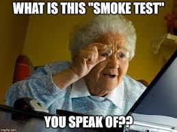 Meme Test - smoke test imgflip
