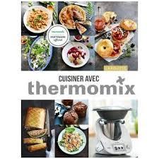 fnac livres cuisine cuisiner avec thermomix relié élise delprat alvarès noëmie
