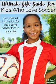 gift ideas for soccer fans ultimate gift guide for kids who love soccer gift