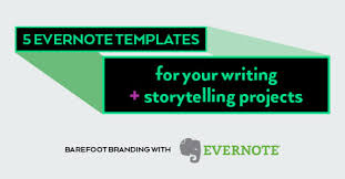 5 evernote templates for your writing and storytelling projects