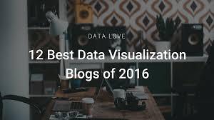 12 best data visualization blogs of 2016 infogram