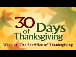 30 days of thanksgiving the sacrifice of thanksgiving