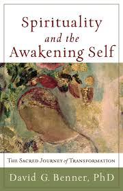 spirituality and the awakening self the sacred journey of